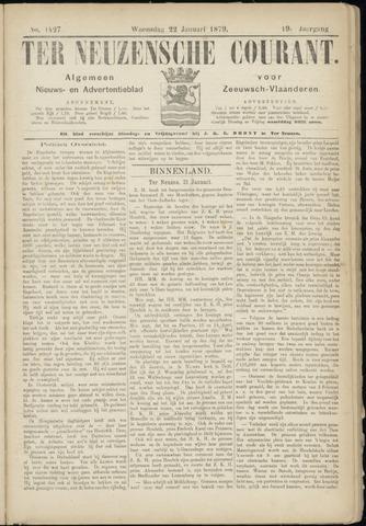 Ter Neuzensche Courant. Algemeen Nieuws- en Advertentieblad voor Zeeuwsch-Vlaanderen / Neuzensche Courant ... (idem) / (Algemeen) nieuws en advertentieblad voor Zeeuwsch-Vlaanderen 1879-01-22