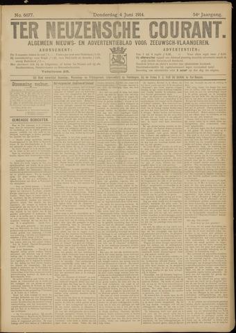 Ter Neuzensche Courant. Algemeen Nieuws- en Advertentieblad voor Zeeuwsch-Vlaanderen / Neuzensche Courant ... (idem) / (Algemeen) nieuws en advertentieblad voor Zeeuwsch-Vlaanderen 1914-06-04