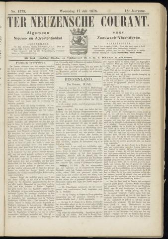 Ter Neuzensche Courant. Algemeen Nieuws- en Advertentieblad voor Zeeuwsch-Vlaanderen / Neuzensche Courant ... (idem) / (Algemeen) nieuws en advertentieblad voor Zeeuwsch-Vlaanderen 1878-07-17