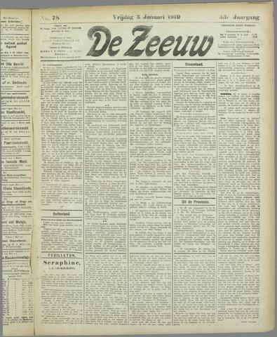 De Zeeuw. Christelijk-historisch nieuwsblad voor Zeeland 1919-01-03