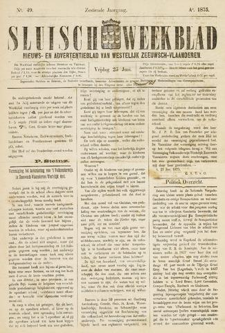 Sluisch Weekblad. Nieuws- en advertentieblad voor Westelijk Zeeuwsch-Vlaanderen 1875-06-25