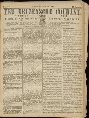 Ter Neuzensche Courant. Algemeen Nieuws- en Advertentieblad voor Zeeuwsch-Vlaanderen / Neuzensche Courant ... (idem) / (Algemeen) nieuws en advertentieblad voor Zeeuwsch-Vlaanderen 1904-12-17