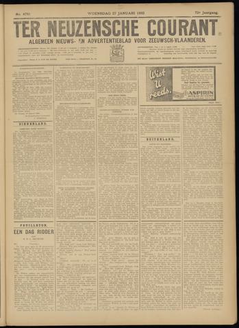 Ter Neuzensche Courant. Algemeen Nieuws- en Advertentieblad voor Zeeuwsch-Vlaanderen / Neuzensche Courant ... (idem) / (Algemeen) nieuws en advertentieblad voor Zeeuwsch-Vlaanderen 1932-01-27