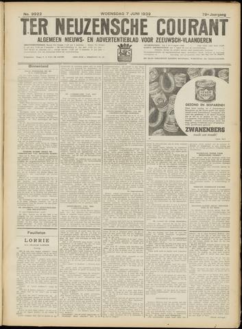 Ter Neuzensche Courant. Algemeen Nieuws- en Advertentieblad voor Zeeuwsch-Vlaanderen / Neuzensche Courant ... (idem) / (Algemeen) nieuws en advertentieblad voor Zeeuwsch-Vlaanderen 1939-06-07