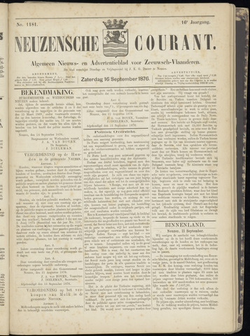 Ter Neuzensche Courant. Algemeen Nieuws- en Advertentieblad voor Zeeuwsch-Vlaanderen / Neuzensche Courant ... (idem) / (Algemeen) nieuws en advertentieblad voor Zeeuwsch-Vlaanderen 1876-09-16