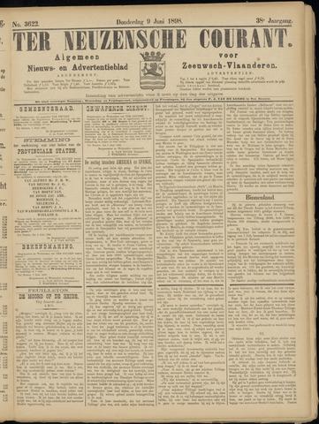 Ter Neuzensche Courant. Algemeen Nieuws- en Advertentieblad voor Zeeuwsch-Vlaanderen / Neuzensche Courant ... (idem) / (Algemeen) nieuws en advertentieblad voor Zeeuwsch-Vlaanderen 1898-06-09