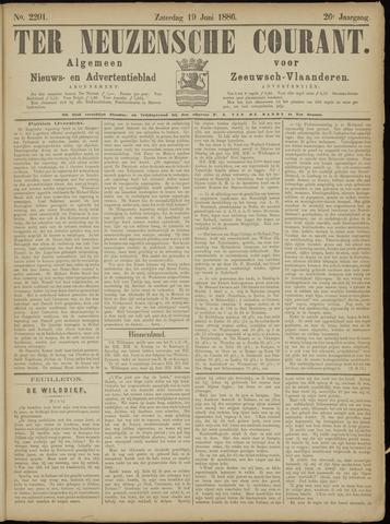 Ter Neuzensche Courant. Algemeen Nieuws- en Advertentieblad voor Zeeuwsch-Vlaanderen / Neuzensche Courant ... (idem) / (Algemeen) nieuws en advertentieblad voor Zeeuwsch-Vlaanderen 1886-06-19