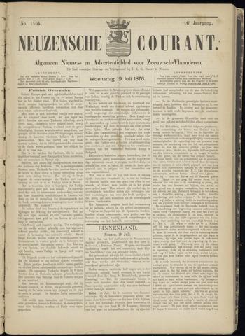 Ter Neuzensche Courant. Algemeen Nieuws- en Advertentieblad voor Zeeuwsch-Vlaanderen / Neuzensche Courant ... (idem) / (Algemeen) nieuws en advertentieblad voor Zeeuwsch-Vlaanderen 1876-07-19