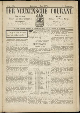 Ter Neuzensche Courant. Algemeen Nieuws- en Advertentieblad voor Zeeuwsch-Vlaanderen / Neuzensche Courant ... (idem) / (Algemeen) nieuws en advertentieblad voor Zeeuwsch-Vlaanderen 1879-06-14