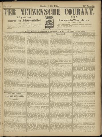 Ter Neuzensche Courant. Algemeen Nieuws- en Advertentieblad voor Zeeuwsch-Vlaanderen / Neuzensche Courant ... (idem) / (Algemeen) nieuws en advertentieblad voor Zeeuwsch-Vlaanderen 1895-05-07