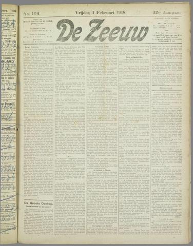 De Zeeuw. Christelijk-historisch nieuwsblad voor Zeeland 1918-02-01