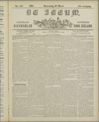 De Zeeuw. Christelijk-historisch nieuwsblad voor Zeeland 1910-03-30