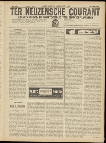 Ter Neuzensche Courant. Algemeen Nieuws- en Advertentieblad voor Zeeuwsch-Vlaanderen / Neuzensche Courant ... (idem) / (Algemeen) nieuws en advertentieblad voor Zeeuwsch-Vlaanderen 1939-08-16