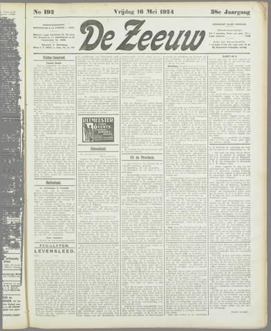 De Zeeuw. Christelijk-historisch nieuwsblad voor Zeeland 1924-05-16