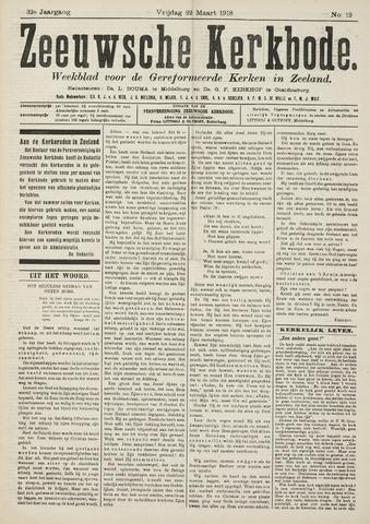 Zeeuwsche kerkbode, weekblad gewijd aan de belangen der gereformeerde kerken/ Zeeuwsch kerkblad 1918-03-22