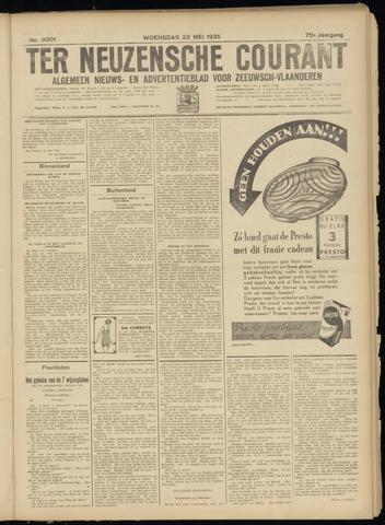 Ter Neuzensche Courant. Algemeen Nieuws- en Advertentieblad voor Zeeuwsch-Vlaanderen / Neuzensche Courant ... (idem) / (Algemeen) nieuws en advertentieblad voor Zeeuwsch-Vlaanderen 1935-05-22