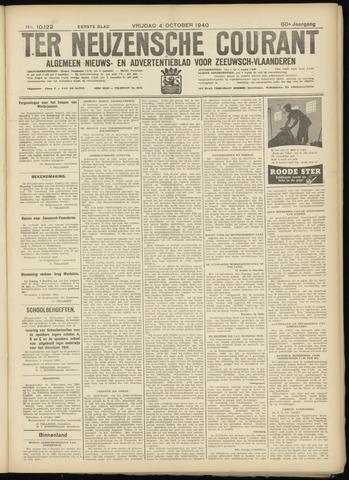 Ter Neuzensche Courant. Algemeen Nieuws- en Advertentieblad voor Zeeuwsch-Vlaanderen / Neuzensche Courant ... (idem) / (Algemeen) nieuws en advertentieblad voor Zeeuwsch-Vlaanderen 1940-10-04
