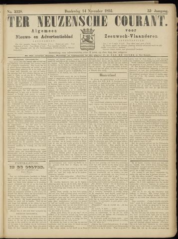 Ter Neuzensche Courant. Algemeen Nieuws- en Advertentieblad voor Zeeuwsch-Vlaanderen / Neuzensche Courant ... (idem) / (Algemeen) nieuws en advertentieblad voor Zeeuwsch-Vlaanderen 1895-11-14