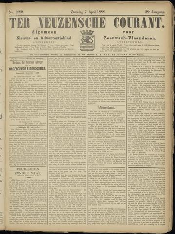 Ter Neuzensche Courant. Algemeen Nieuws- en Advertentieblad voor Zeeuwsch-Vlaanderen / Neuzensche Courant ... (idem) / (Algemeen) nieuws en advertentieblad voor Zeeuwsch-Vlaanderen 1888-04-07