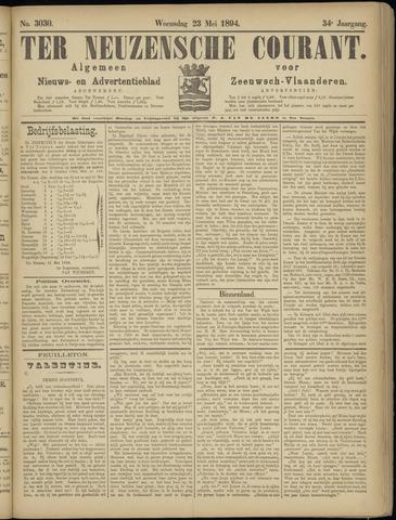 Ter Neuzensche Courant. Algemeen Nieuws- en Advertentieblad voor Zeeuwsch-Vlaanderen / Neuzensche Courant ... (idem) / (Algemeen) nieuws en advertentieblad voor Zeeuwsch-Vlaanderen 1894-05-23