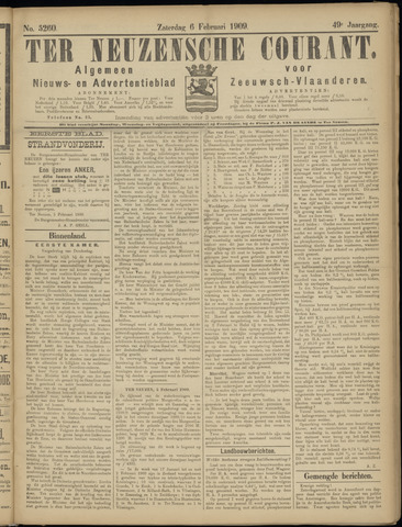 Ter Neuzensche Courant. Algemeen Nieuws- en Advertentieblad voor Zeeuwsch-Vlaanderen / Neuzensche Courant ... (idem) / (Algemeen) nieuws en advertentieblad voor Zeeuwsch-Vlaanderen 1909-02-06