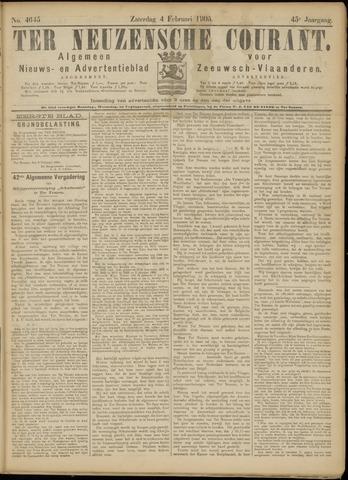 Ter Neuzensche Courant. Algemeen Nieuws- en Advertentieblad voor Zeeuwsch-Vlaanderen / Neuzensche Courant ... (idem) / (Algemeen) nieuws en advertentieblad voor Zeeuwsch-Vlaanderen 1905-02-04