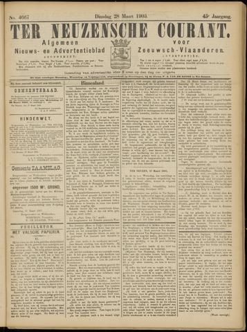 Ter Neuzensche Courant. Algemeen Nieuws- en Advertentieblad voor Zeeuwsch-Vlaanderen / Neuzensche Courant ... (idem) / (Algemeen) nieuws en advertentieblad voor Zeeuwsch-Vlaanderen 1905-03-28