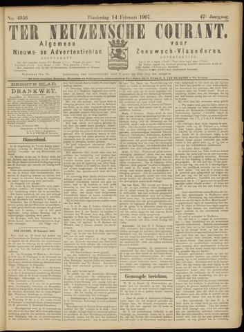 Ter Neuzensche Courant. Algemeen Nieuws- en Advertentieblad voor Zeeuwsch-Vlaanderen / Neuzensche Courant ... (idem) / (Algemeen) nieuws en advertentieblad voor Zeeuwsch-Vlaanderen 1907-02-14