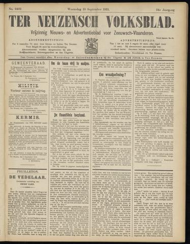 Ter Neuzensch Volksblad. Vrijzinnig nieuws- en advertentieblad voor Zeeuwsch- Vlaanderen / Zeeuwsch Nieuwsblad. Nieuws- en advertentieblad voor Zeeland 1913-09-10