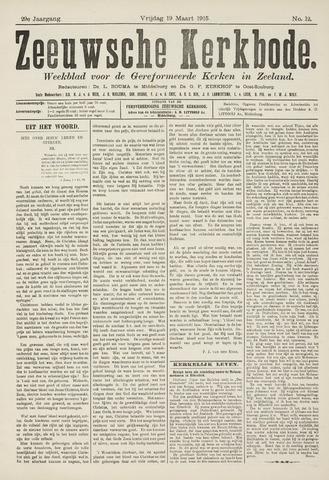 Zeeuwsche kerkbode, weekblad gewijd aan de belangen der gereformeerde kerken/ Zeeuwsch kerkblad 1915-03-19