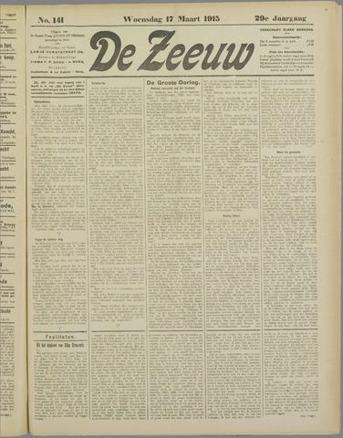 De Zeeuw. Christelijk-historisch nieuwsblad voor Zeeland 1915-03-17