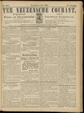 Ter Neuzensche Courant. Algemeen Nieuws- en Advertentieblad voor Zeeuwsch-Vlaanderen / Neuzensche Courant ... (idem) / (Algemeen) nieuws en advertentieblad voor Zeeuwsch-Vlaanderen 1905-06-01