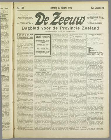 De Zeeuw. Christelijk-historisch nieuwsblad voor Zeeland 1929-03-12
