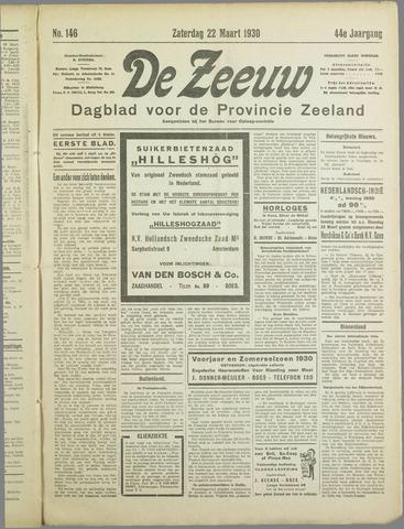 De Zeeuw. Christelijk-historisch nieuwsblad voor Zeeland 1930-03-22