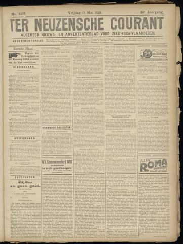 Ter Neuzensche Courant. Algemeen Nieuws- en Advertentieblad voor Zeeuwsch-Vlaanderen / Neuzensche Courant ... (idem) / (Algemeen) nieuws en advertentieblad voor Zeeuwsch-Vlaanderen 1929-05-17