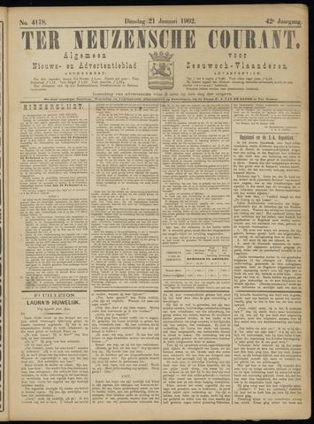 Ter Neuzensche Courant. Algemeen Nieuws- en Advertentieblad voor Zeeuwsch-Vlaanderen / Neuzensche Courant ... (idem) / (Algemeen) nieuws en advertentieblad voor Zeeuwsch-Vlaanderen 1902-01-21