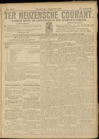 Ter Neuzensche Courant. Algemeen Nieuws- en Advertentieblad voor Zeeuwsch-Vlaanderen / Neuzensche Courant ... (idem) / (Algemeen) nieuws en advertentieblad voor Zeeuwsch-Vlaanderen 1918-08-01