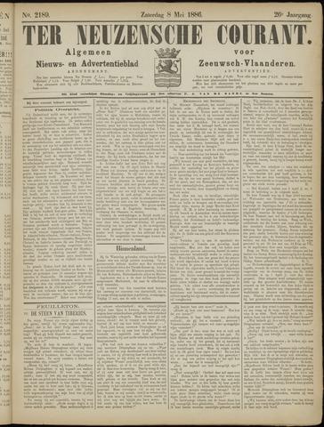 Ter Neuzensche Courant. Algemeen Nieuws- en Advertentieblad voor Zeeuwsch-Vlaanderen / Neuzensche Courant ... (idem) / (Algemeen) nieuws en advertentieblad voor Zeeuwsch-Vlaanderen 1886-05-08