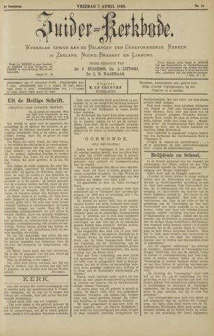 Zuider Kerkbode, Weekblad gewijd aan de belangen der gereformeerde kerken in Zeeland, Noord-Brabant en Limburg. 1899-04-07
