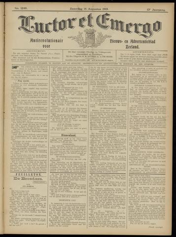 Luctor et Emergo. Antirevolutionair nieuws- en advertentieblad voor Zeeland / Zeeuwsch-Vlaanderen. Orgaan ter verspreiding van de christelijke beginselen in Zeeuwsch-Vlaanderen 1915-08-14