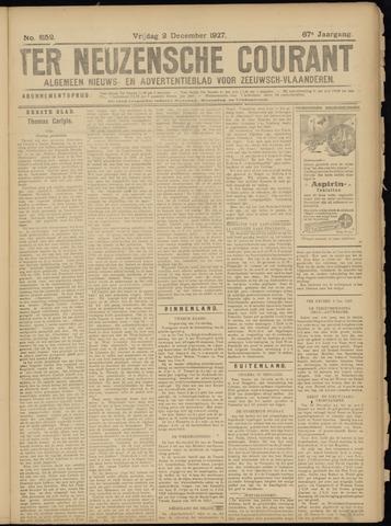 Ter Neuzensche Courant. Algemeen Nieuws- en Advertentieblad voor Zeeuwsch-Vlaanderen / Neuzensche Courant ... (idem) / (Algemeen) nieuws en advertentieblad voor Zeeuwsch-Vlaanderen 1927-12-02