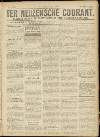 Ter Neuzensche Courant. Algemeen Nieuws- en Advertentieblad voor Zeeuwsch-Vlaanderen / Neuzensche Courant ... (idem) / (Algemeen) nieuws en advertentieblad voor Zeeuwsch-Vlaanderen 1926-07-26