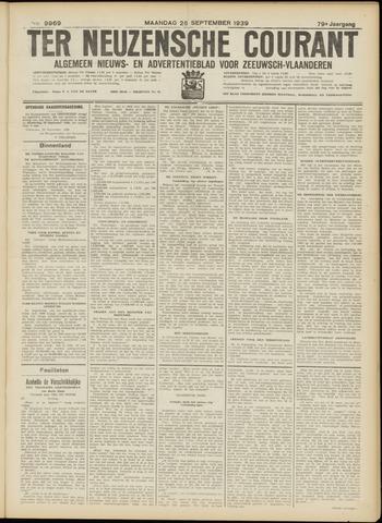 Ter Neuzensche Courant. Algemeen Nieuws- en Advertentieblad voor Zeeuwsch-Vlaanderen / Neuzensche Courant ... (idem) / (Algemeen) nieuws en advertentieblad voor Zeeuwsch-Vlaanderen 1939-09-25