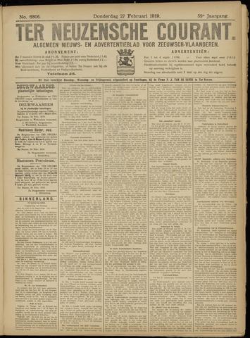 Ter Neuzensche Courant. Algemeen Nieuws- en Advertentieblad voor Zeeuwsch-Vlaanderen / Neuzensche Courant ... (idem) / (Algemeen) nieuws en advertentieblad voor Zeeuwsch-Vlaanderen 1919-02-27