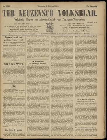 Ter Neuzensch Volksblad. Vrijzinnig nieuws- en advertentieblad voor Zeeuwsch- Vlaanderen / Zeeuwsch Nieuwsblad. Nieuws- en advertentieblad voor Zeeland 1916-02-02