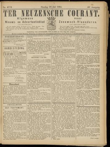 Ter Neuzensche Courant. Algemeen Nieuws- en Advertentieblad voor Zeeuwsch-Vlaanderen / Neuzensche Courant ... (idem) / (Algemeen) nieuws en advertentieblad voor Zeeuwsch-Vlaanderen 1905-07-18