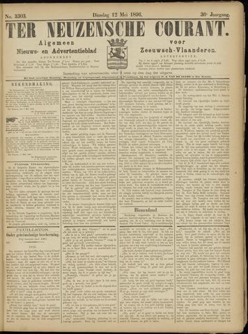 Ter Neuzensche Courant. Algemeen Nieuws- en Advertentieblad voor Zeeuwsch-Vlaanderen / Neuzensche Courant ... (idem) / (Algemeen) nieuws en advertentieblad voor Zeeuwsch-Vlaanderen 1896-05-12