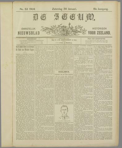 De Zeeuw. Christelijk-historisch nieuwsblad voor Zeeland 1904-01-30