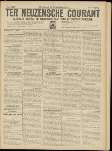 Ter Neuzensche Courant. Algemeen Nieuws- en Advertentieblad voor Zeeuwsch-Vlaanderen / Neuzensche Courant ... (idem) / (Algemeen) nieuws en advertentieblad voor Zeeuwsch-Vlaanderen 1939-11-29