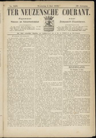 Ter Neuzensche Courant. Algemeen Nieuws- en Advertentieblad voor Zeeuwsch-Vlaanderen / Neuzensche Courant ... (idem) / (Algemeen) nieuws en advertentieblad voor Zeeuwsch-Vlaanderen 1879-06-04